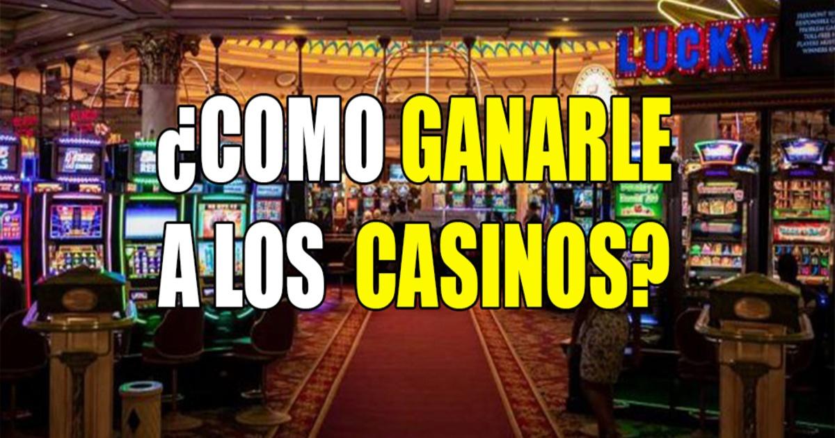 Como Ganar En Un Casino