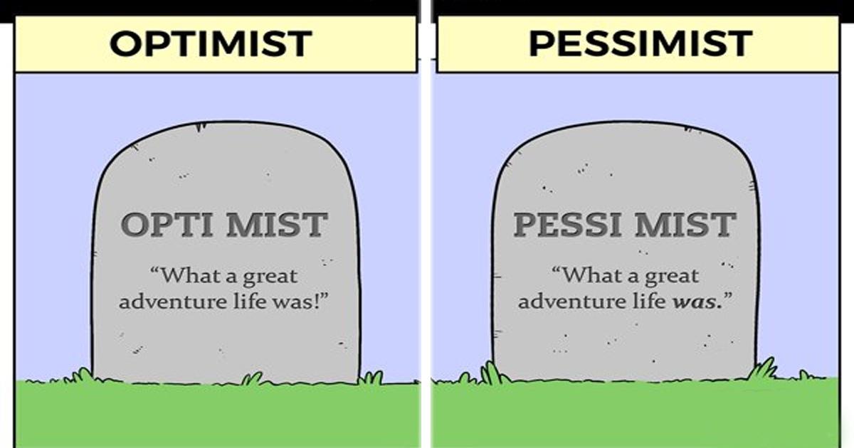 Las diferencias entre un pesimista y un optimista. ¿Tú cuál eres?